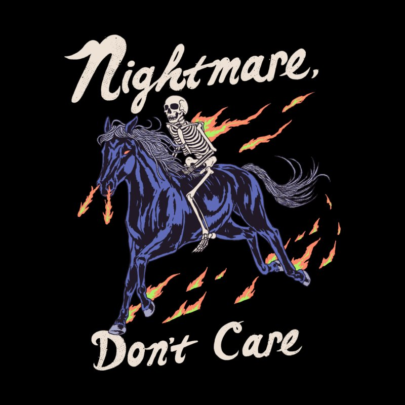 Nightmare, Don't Care by Hillary White
