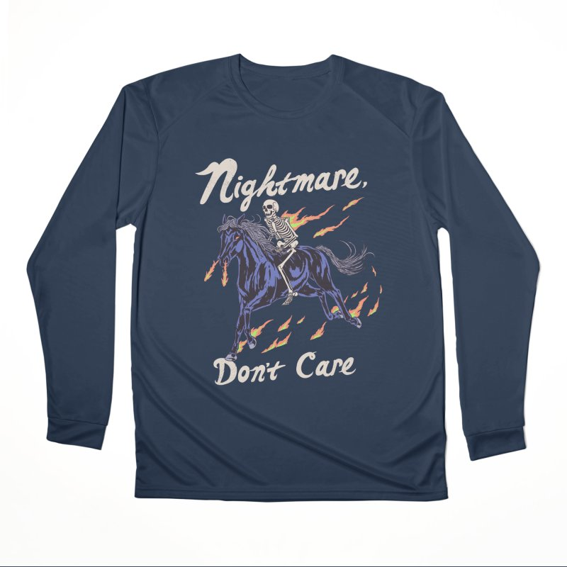 Nightmare, Don't Care Men's Performance Longsleeve T-Shirt by Hillary White