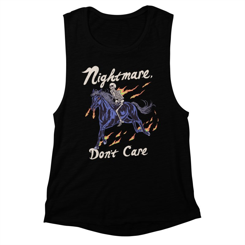 Nightmare, Don't Care Women's Muscle Tank by Hillary White