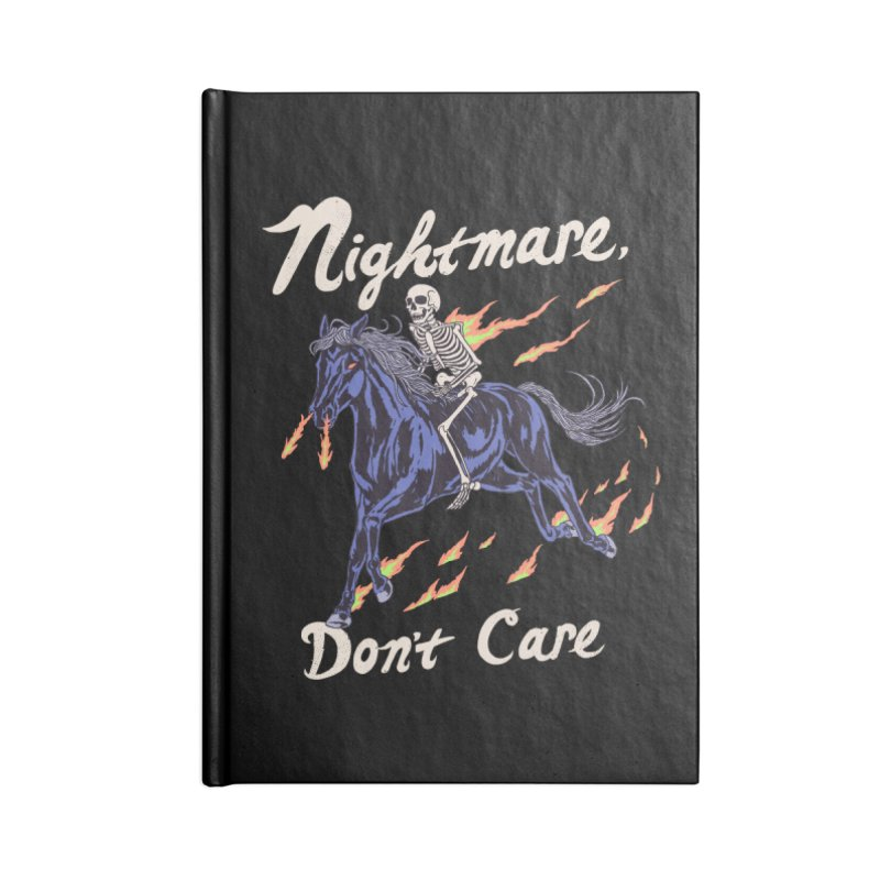 Nightmare, Don't Care Accessories Blank Journal Notebook by Hillary White