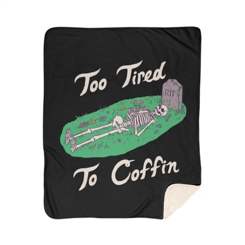 image for Too Tired To Coffin
