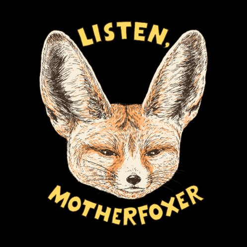 Design for Listen, Motherfoxer