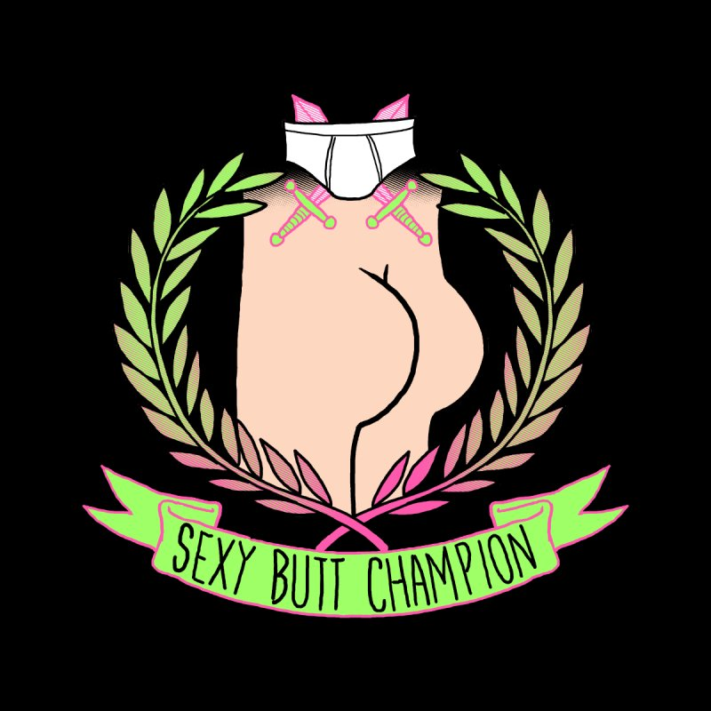 Sexy Butt Champion by Hillary White