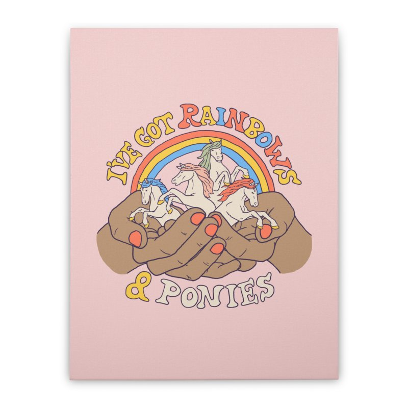 I've Got Rainbows & Ponies 2 Home Stretched Canvas by Hillary White