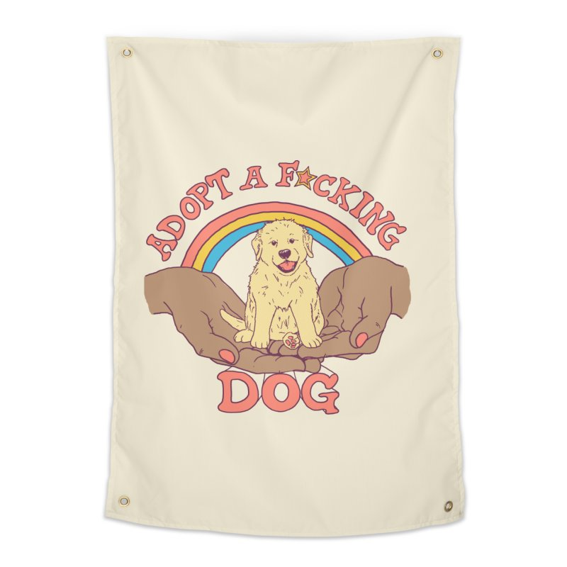 Adopt A F*cking Dog 2 Home Tapestry by Hillary White