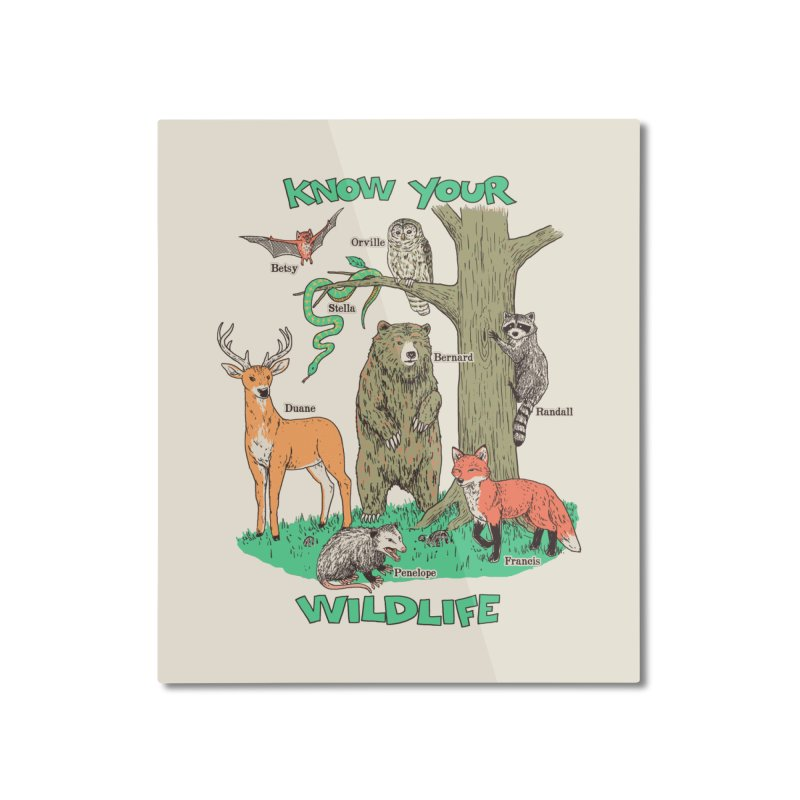 Know Your Wildlife Home Mounted Aluminum Print by Hillary White