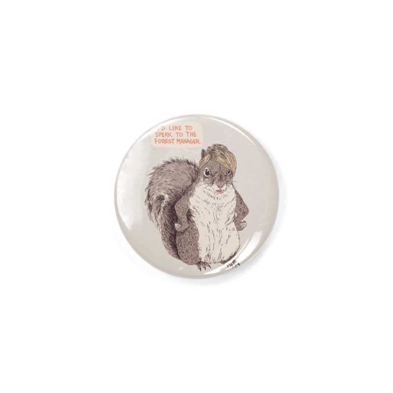 Forest Manager Accessories Button by Hillary White