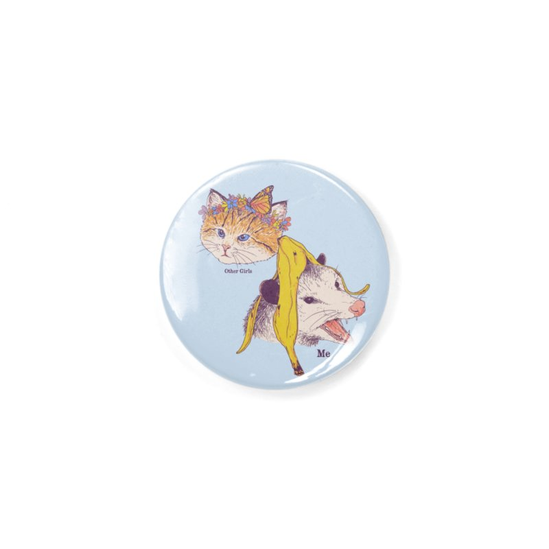 Not Like Other Girls Accessories Button by Hillary White