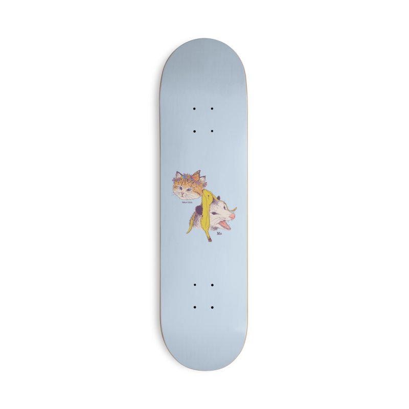 Not Like Other Girls Accessories Skateboard by Hillary White