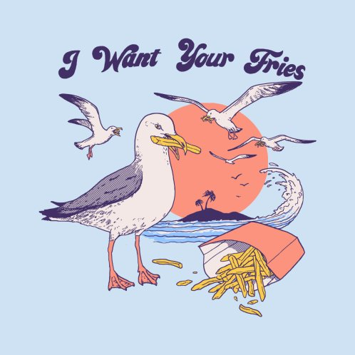 Design for I Want Your Fries