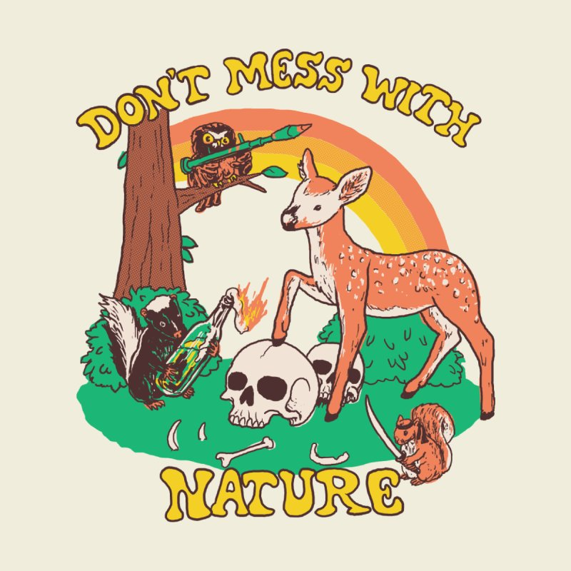 Don't Mess With Nature Kids T-Shirt by Hillary White Rabbit