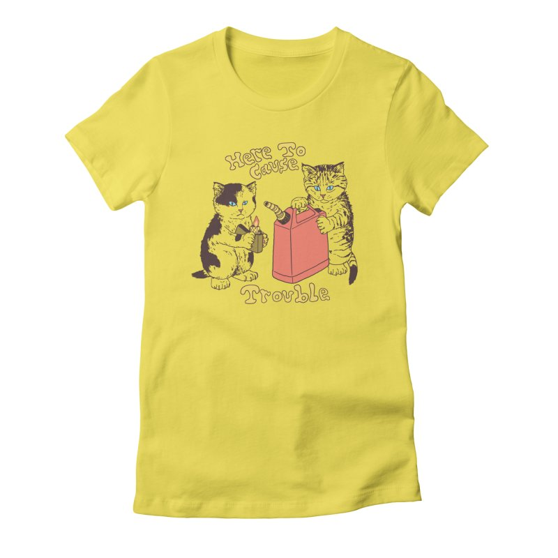 Here To Cause Trouble Women's T-Shirt by Hillary White Rabbit
