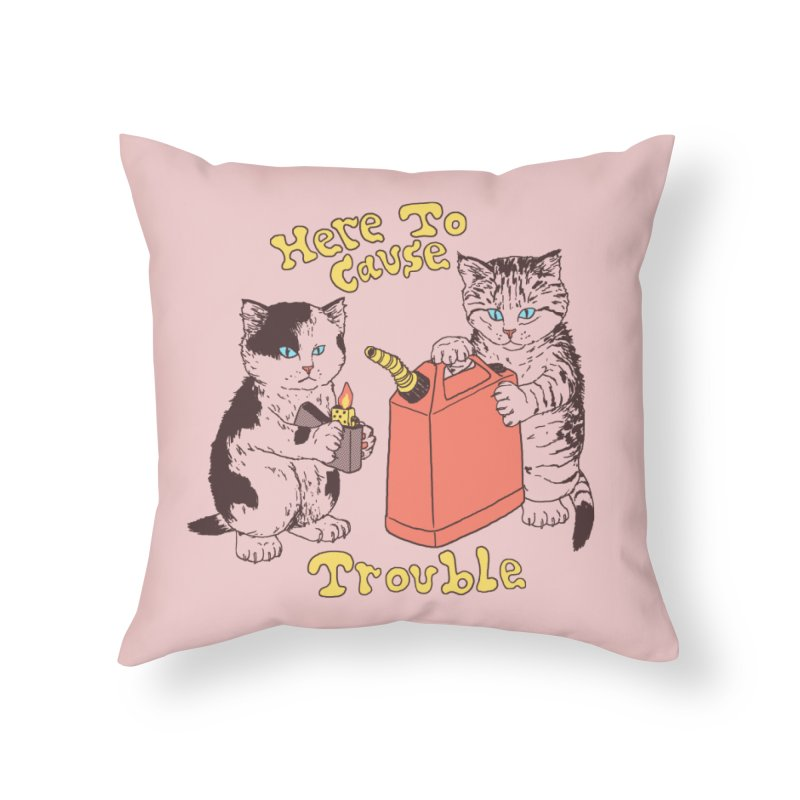 Here To Cause Trouble Home Throw Pillow by Hillary White Rabbit