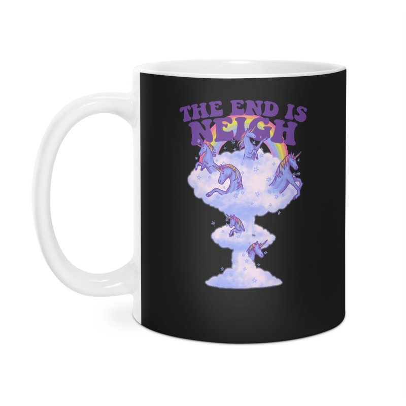 The End Is Neigh Accessories Mug by hillarywhiterabbit's Artist Shop