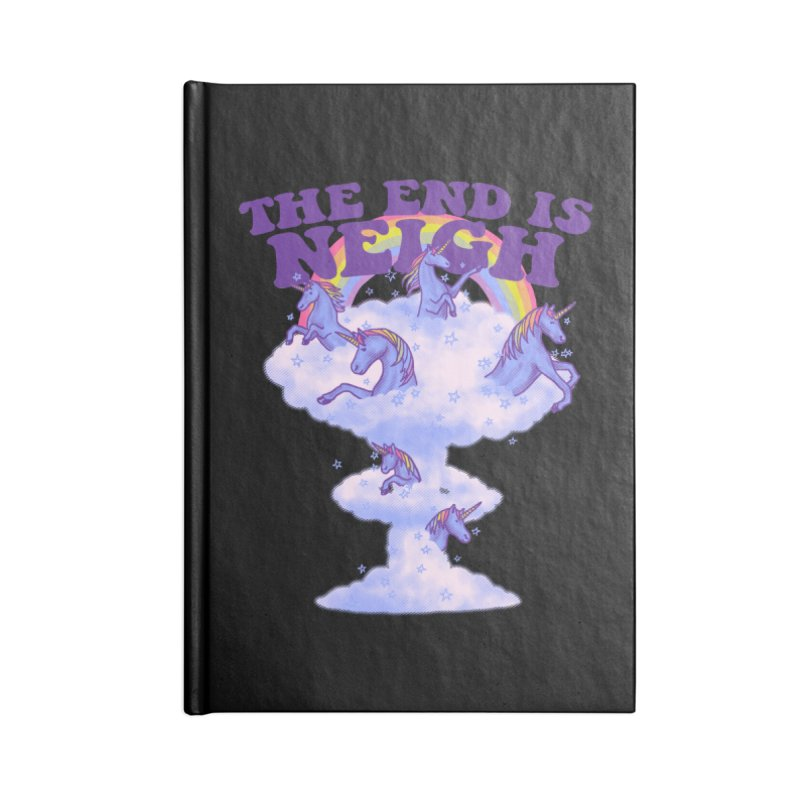 The End Is Neigh Accessories Notebook by hillarywhiterabbit's Artist Shop