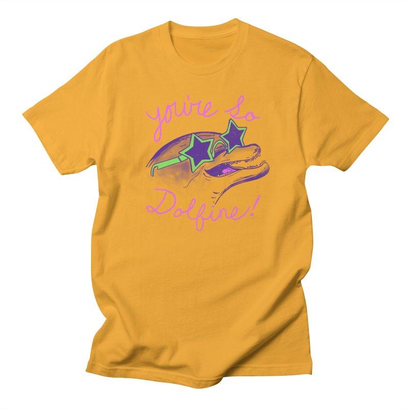 You're So Dolfine Men's T-shirt by hillarywhiterabbit's Artist Shop