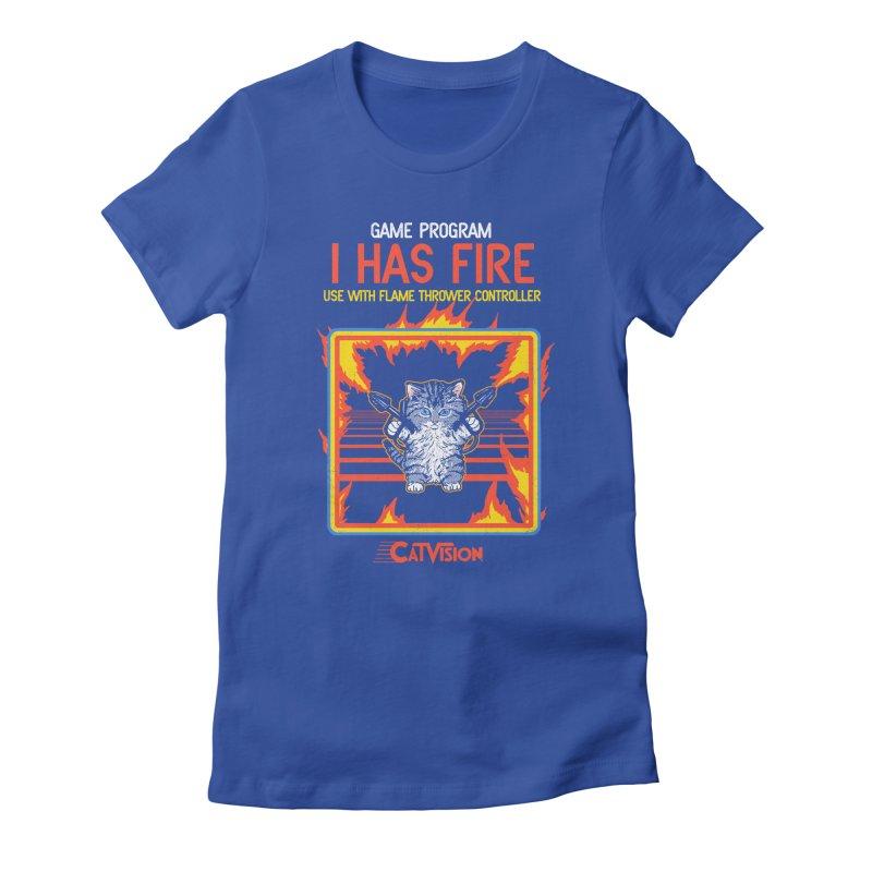 I Has Fire Women's Fitted T-Shirt by hillarywhiterabbit's Artist Shop