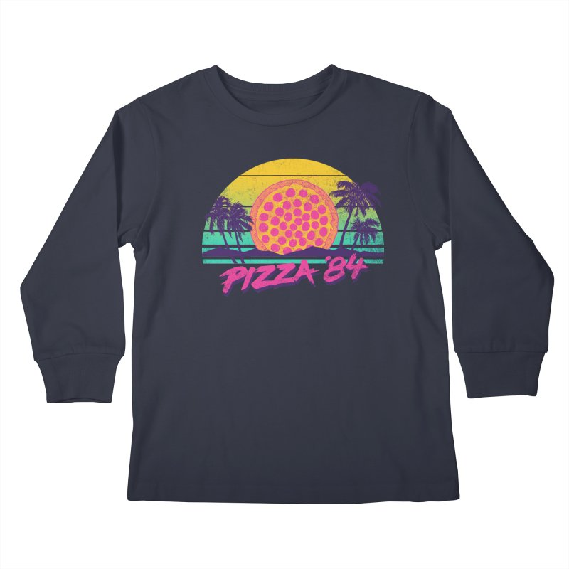 Pizza '84 Kids Longsleeve T-Shirt by hillarywhiterabbit's Artist Shop