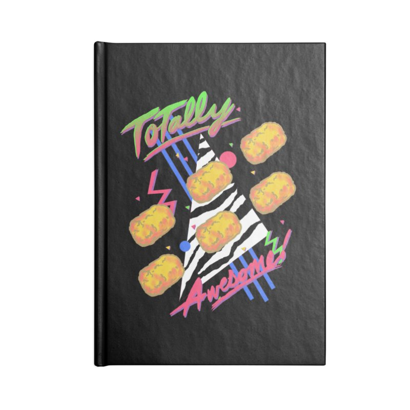 TOTally Awesome Accessories Notebook by hillarywhiterabbit's Artist Shop