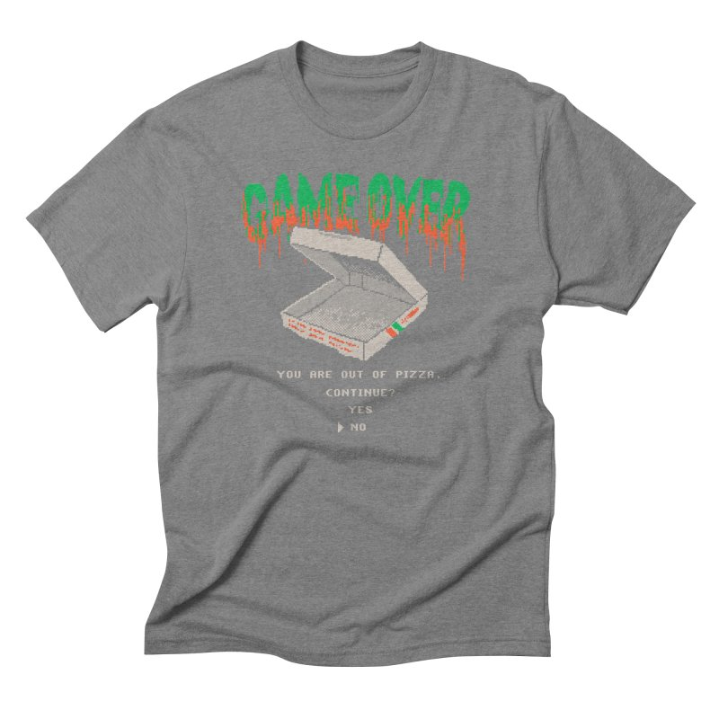 You Are Out Of Pizza Men's Triblend T-shirt by hillarywhiterabbit's Artist Shop
