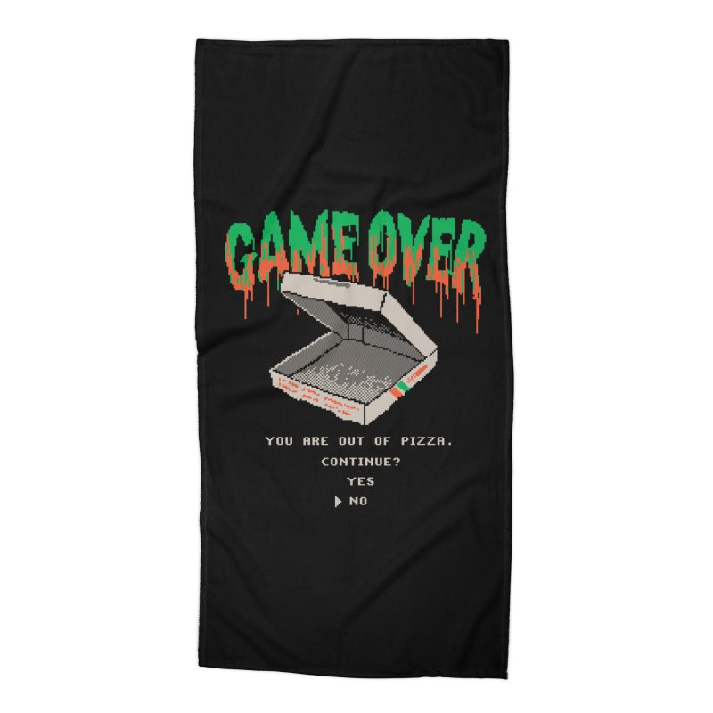 You Are Out Of Pizza Accessories Beach Towel by hillarywhiterabbit's Artist Shop