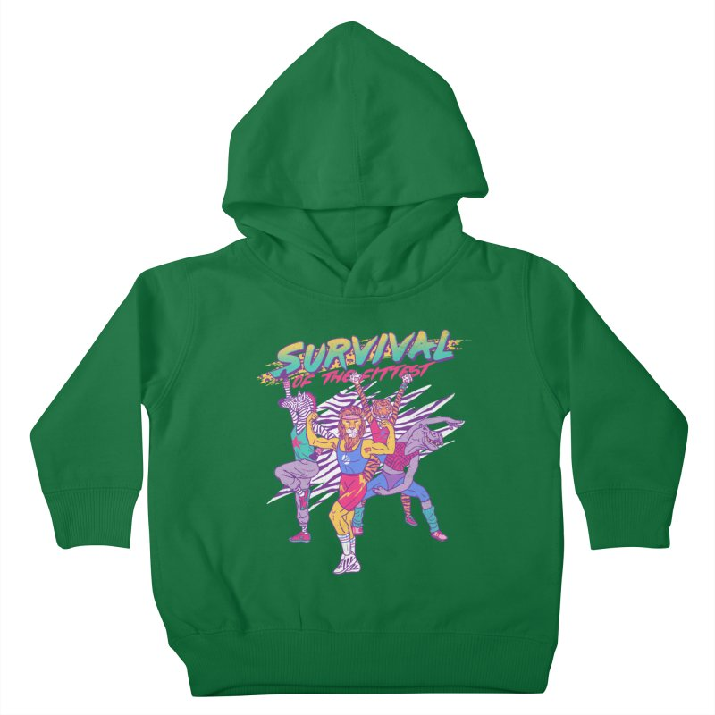 Survival Of The Fittest Kids Toddler Pullover Hoody by hillarywhiterabbit's Artist Shop