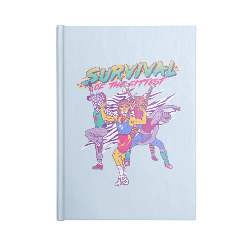 Survival Of The Fittest Accessories Notebook by hillarywhiterabbit's Artist Shop
