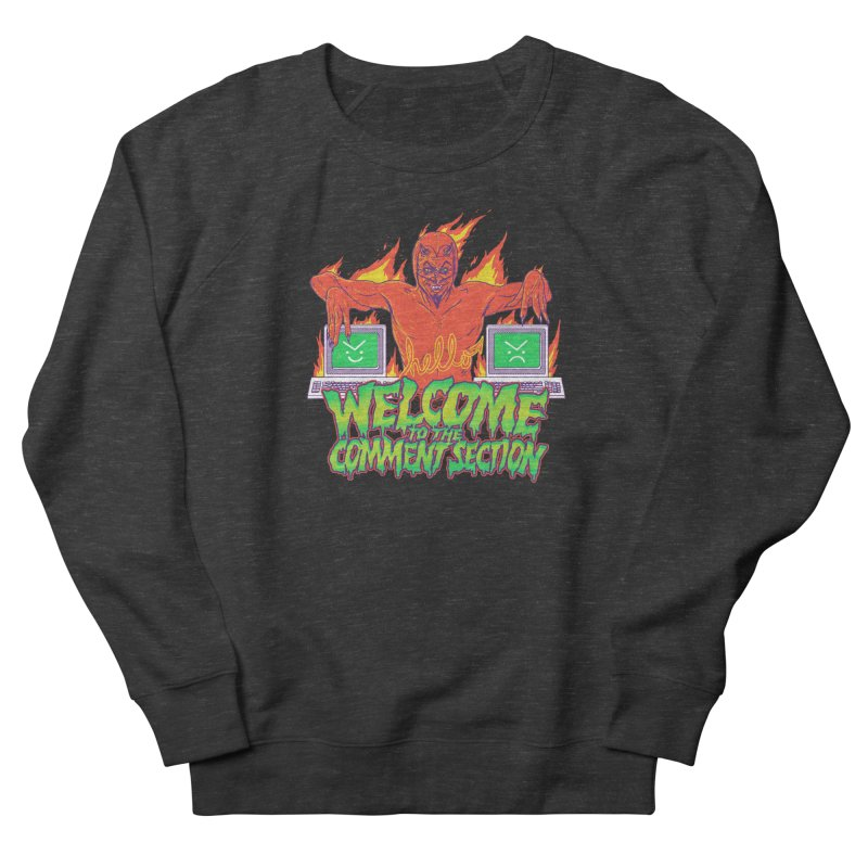 Welcome To The Comment Section Men's Sweatshirt by hillarywhiterabbit's Artist Shop