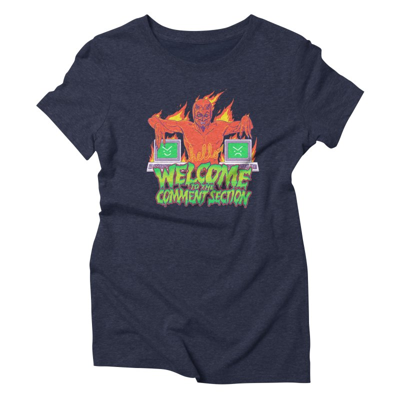 Welcome To The Comment Section Women's Triblend T-Shirt by hillarywhiterabbit's Artist Shop
