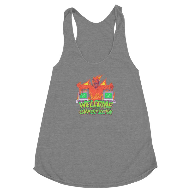 Welcome To The Comment Section Women's Racerback Triblend Tank by hillarywhiterabbit's Artist Shop