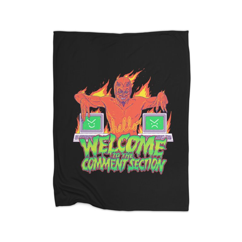 Welcome To The Comment Section Home Blanket by hillarywhiterabbit's Artist Shop