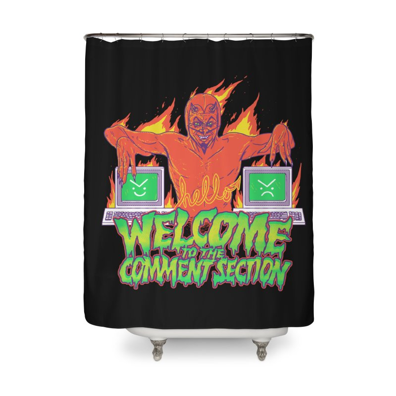 Welcome To The Comment Section Home Shower Curtain by hillarywhiterabbit's Artist Shop
