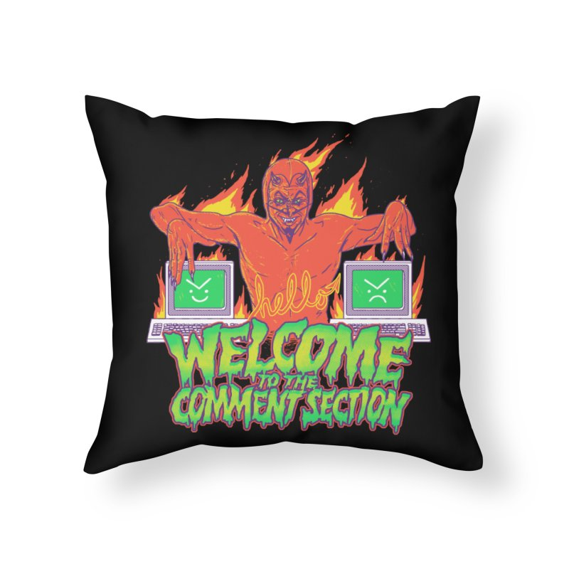 Welcome To The Comment Section Home Throw Pillow by hillarywhiterabbit's Artist Shop