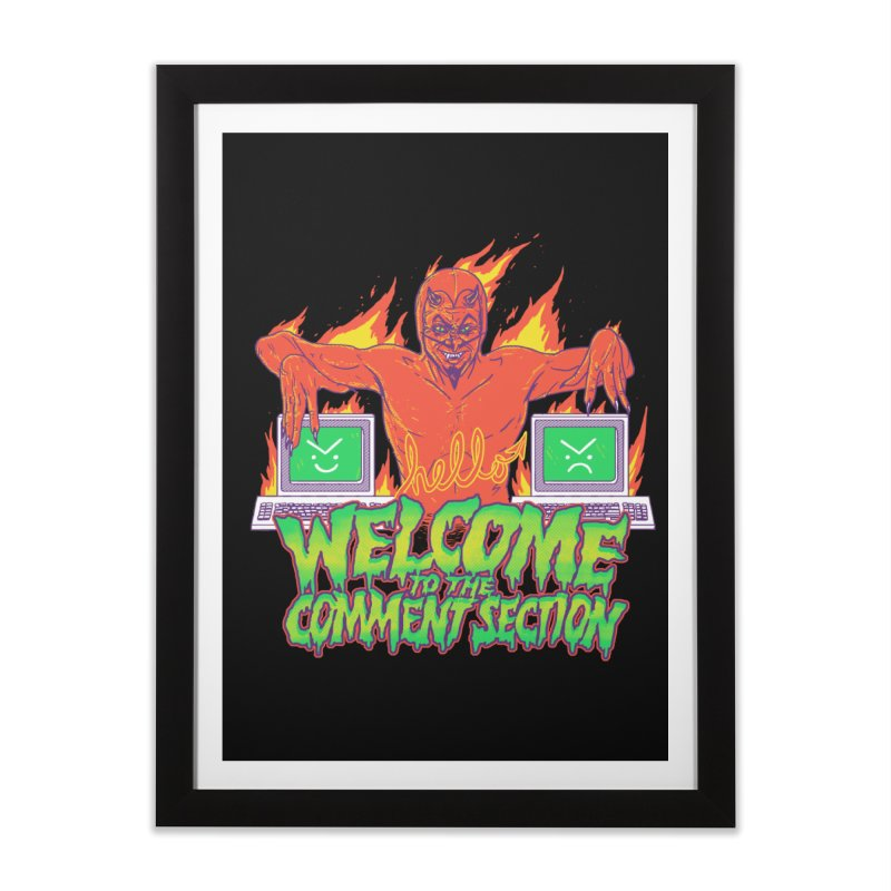 Welcome To The Comment Section Home Framed Fine Art Print by hillarywhiterabbit's Artist Shop