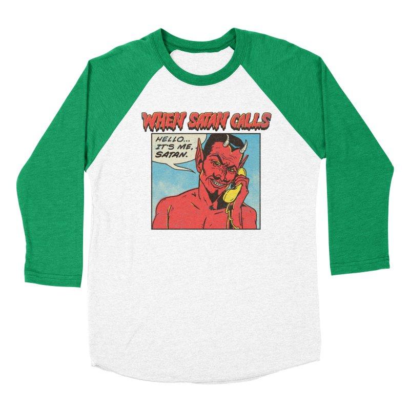 When Satan Calls Women's Baseball Triblend T-Shirt by hillarywhiterabbit's Artist Shop