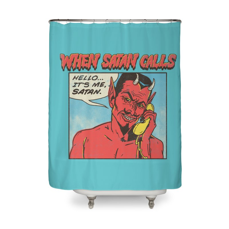 When Satan Calls Home Shower Curtain by hillarywhiterabbit's Artist Shop