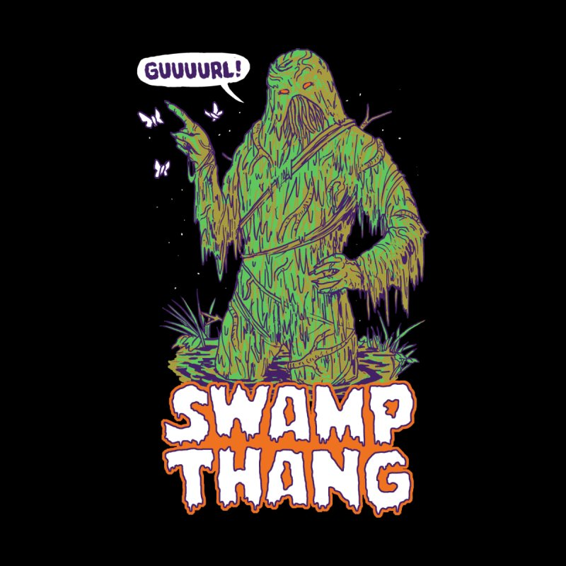 Swamp Thang by Hillary White