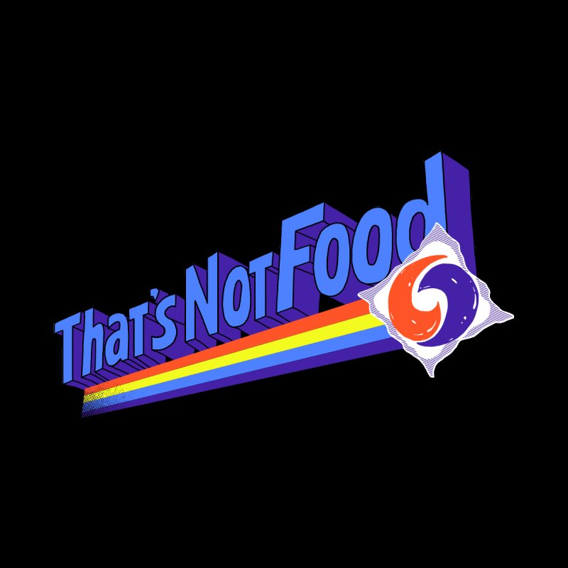 That's Not Food by hillarywhiterabbit's Artist Shop