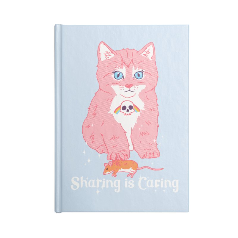 Sharing is Caring Accessories Notebook by hillarywhiterabbit's Artist Shop
