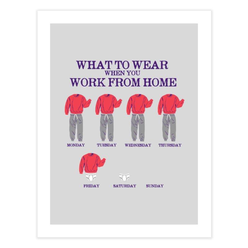 What To Wear Home Fine Art Print by hillarywhiterabbit's Artist Shop