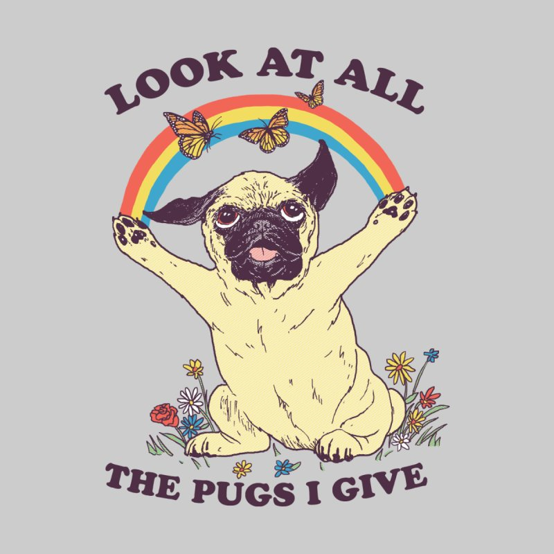 All The Pugs I Give by hillarywhiterabbit's Artist Shop
