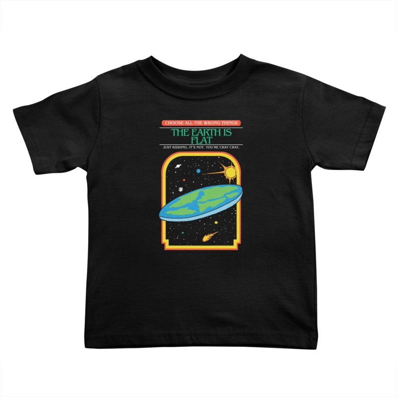 The Earth Is Flat Kids Toddler T-Shirt by hillarywhiterabbit's Artist Shop