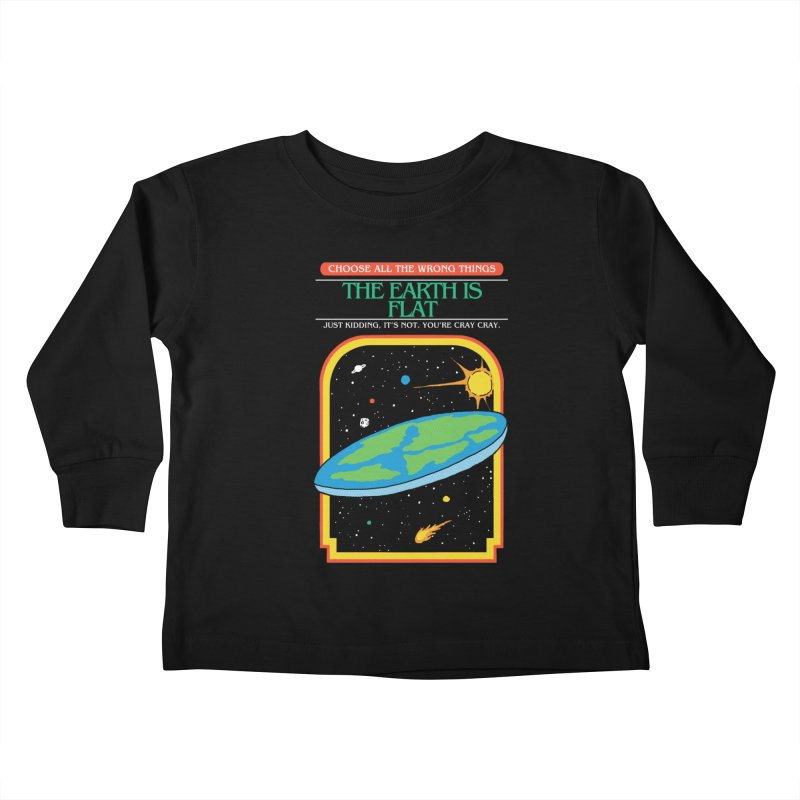The Earth Is Flat Kids Toddler Longsleeve T-Shirt by hillarywhiterabbit's Artist Shop