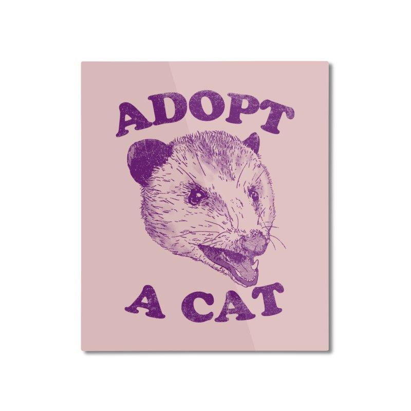 Adopt A Cat Home Mounted Aluminum Print by hillarywhiterabbit's Artist Shop