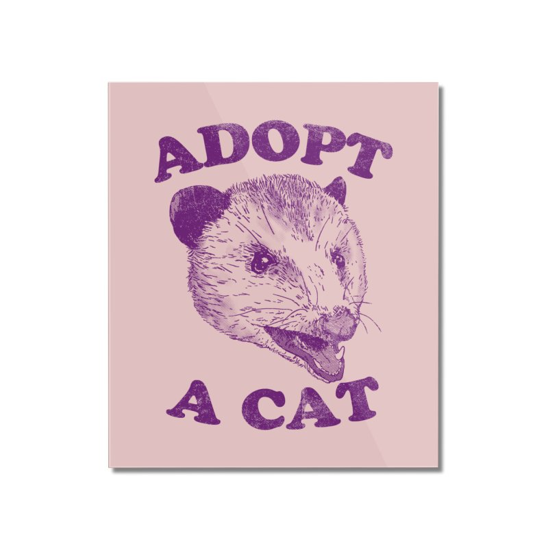 Adopt A Cat Home Mounted Acrylic Print by hillarywhiterabbit's Artist Shop