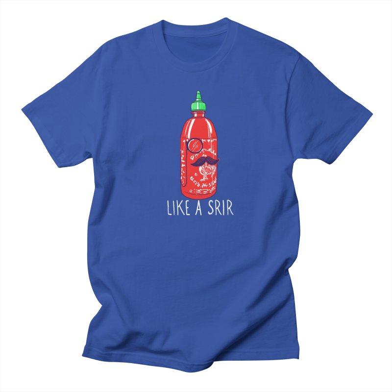 Like A Srir Men's T-Shirt by hillarywhiterabbit's Artist Shop