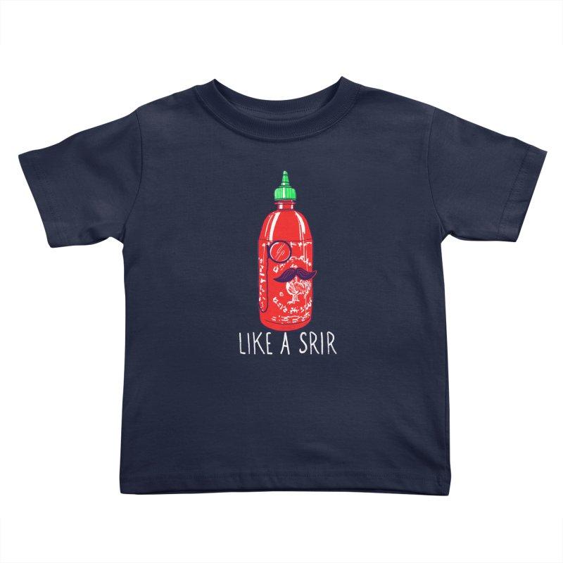 Like A Srir Kids Toddler T-Shirt by hillarywhiterabbit's Artist Shop