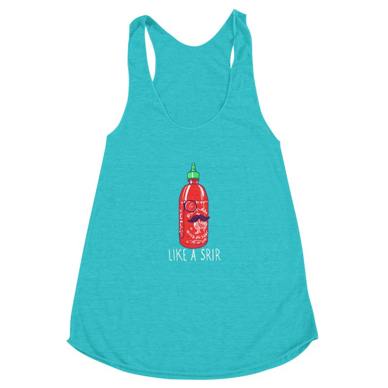 Like A Srir Women's Racerback Triblend Tank by hillarywhiterabbit's Artist Shop