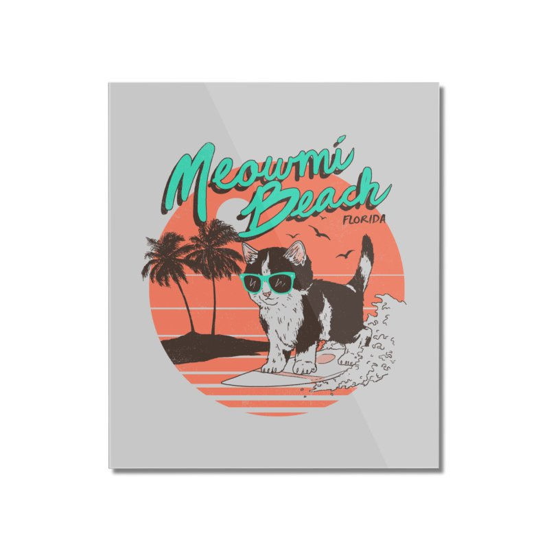 Meowmi Beach Home Mounted Acrylic Print by hillarywhiterabbit's Artist Shop