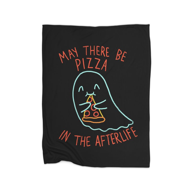 Pizza In The Afterlife Home Blanket by hillarywhiterabbit's Artist Shop